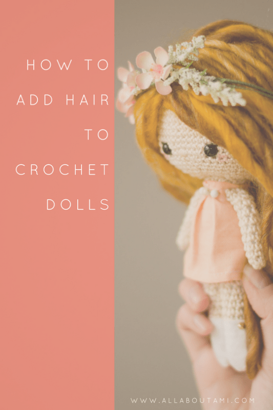 How to Add Hair to Crochet Dolls