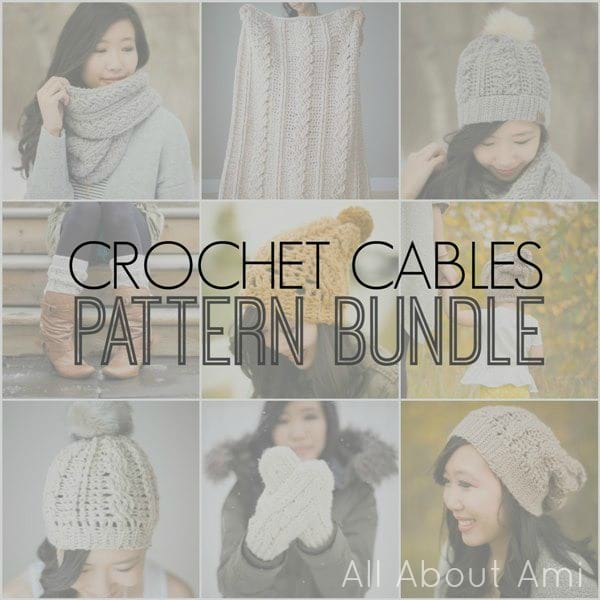 Crochet Cables Bundle by All About Ami